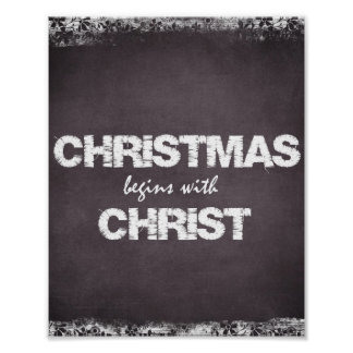 Chalkboard Christmas Begins with Christ Poster