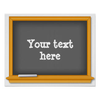 Chalkboard, Customize your text Poster