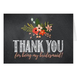 Chalkboard Floral Bridesmaid Thank You Card