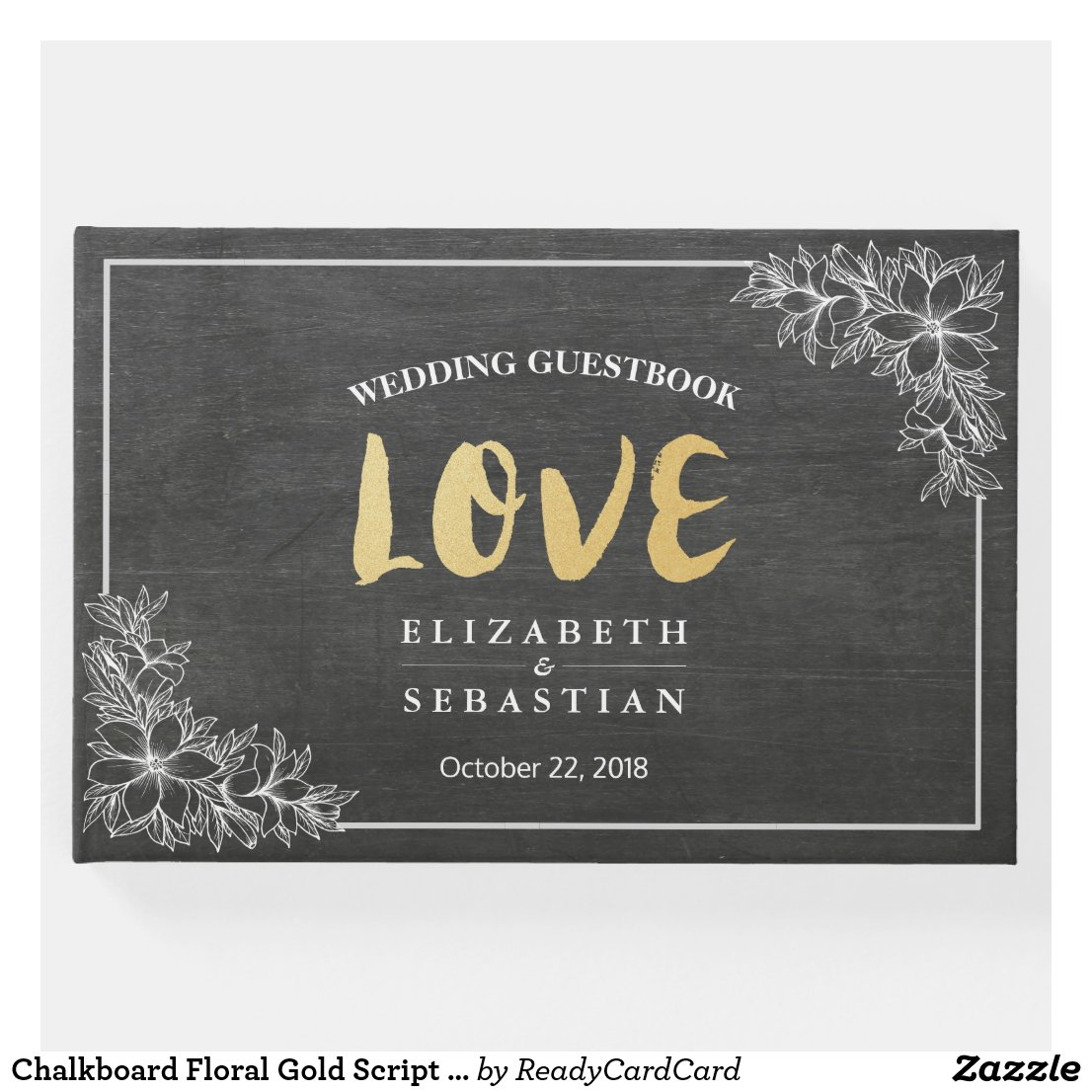 Chalkboard Floral Gold Script Wedding Guestbook