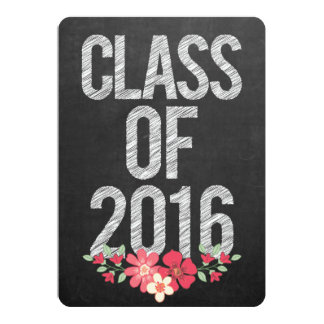 Chalkboard Floral Grad Class of 2016 Typography 5x7 Paper Invitation Card