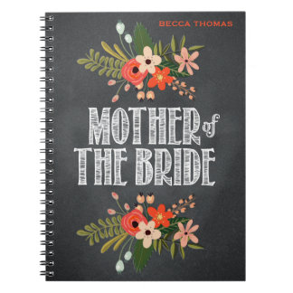 Chalkboard Floral Mother of the Bride Spiral Notebook