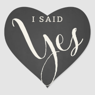 "Chalkboard Forever & Always ""I Said Yes"" sticker"