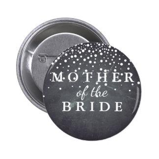 Chalkboard Glitter Mother of the Bride Wedding Pinback Button