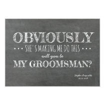 Chalkboard | GROOMSMAN | BEST MAN Funny Proposal Card