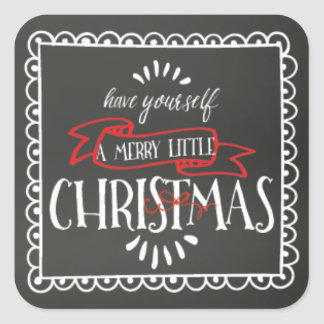 Chalkboard Have Yourself A Merry Little Christmas Square Sticker