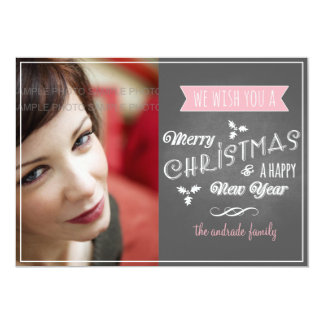 Chalkboard Holiday Photo Pink Christmas Wishes Card
