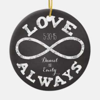 Chalkboard Infinity Love Wedding Date and Names Double-Sided Ceramic Round Christmas Ornament