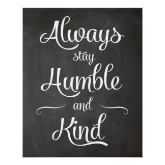 Chalkboard Inspirational Sign - Always Stay Humble Poster