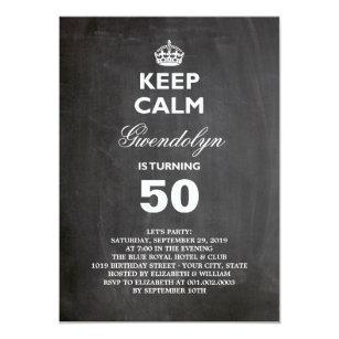Chalkboard Keep Calm Funny 50th Birthday Invite