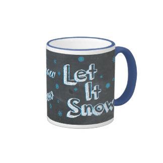 Chalkboard Let It Snow, Let It Snow, Let It Snow Ringer Mug