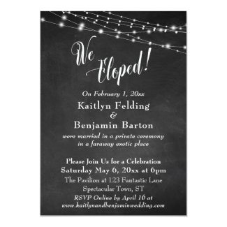 Chalkboard Lights We Eloped Wedding Reception Invitation