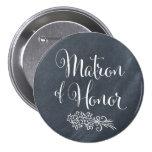 Chalkboard Matron of Honor Button