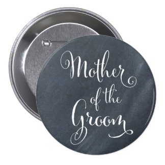 Chalkboard Mother of the Groom Button
