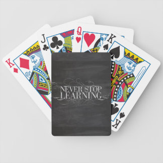 CHALKBOARD NEVER STOP LEARNING ADVICE SAYINGS MOTI BICYCLE PLAYING CARDS