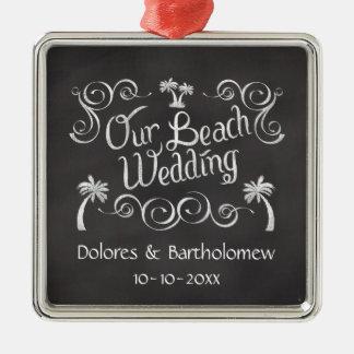 Chalkboard Our Beach Wedding Metal Ornament