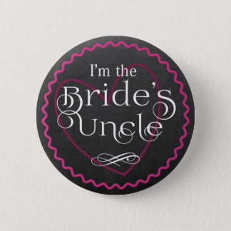 Chalkboard Pink Heart Wedding | Bride's Uncle Button