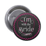 Chalkboard Pink Heart Wedding | I'm with the Bride Button