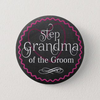 Chalkboard Pink Heart Wedding | Step Grandma Groom Pinback Button
