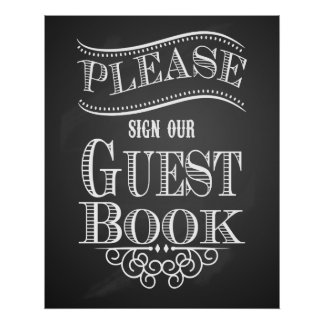 """Chalkboard """"Please sign our Guest book"""" print"""