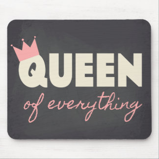 Chalkboard Queen of Everything Text Design Mouse Pad