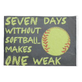 Chalkboard Seven Days Without Softball Pillow Case