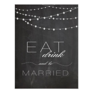 Chalkboard string lighs EAT drink wedding sign