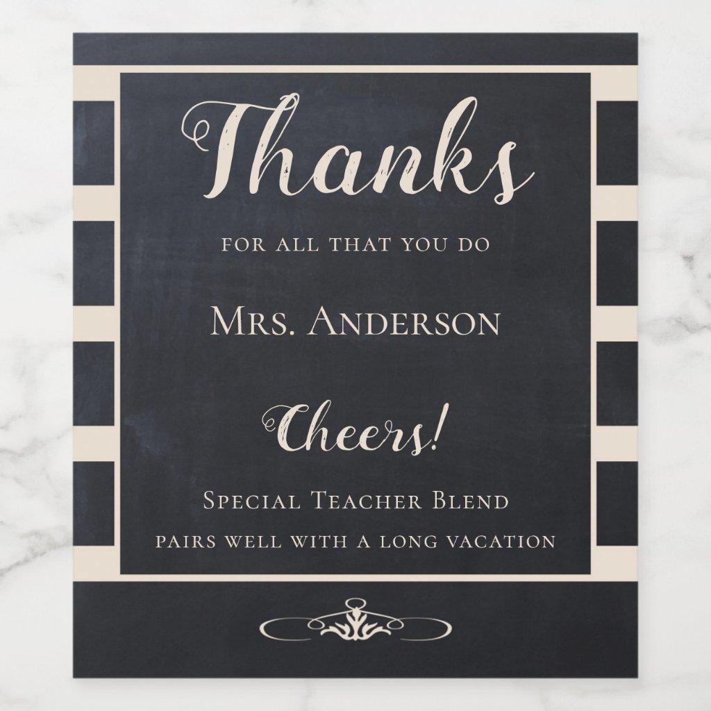 Chalkboard Teacher Thank You Wine Label