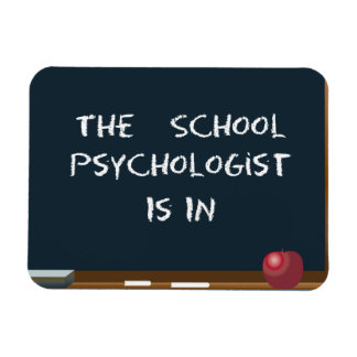 "Chalkboard ""The School Psychologist Is In"" Magnet"