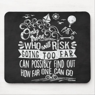 Chalkboard Typography Motivational Quote Adventure Mouse Pad