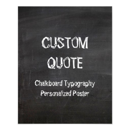 Chalkboard Typography Poster, Custom quote
