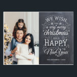 """Chalkboard Very Merry Christmas Photo Holiday Postcard<br><div class=""""desc"""">Typography driven photo holiday cards with the words """"we wish you a very merry Christmas and a Happy New Year"""".</div>"""