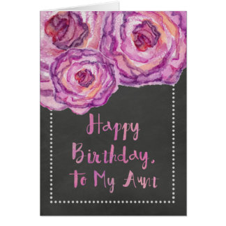 Chalkboard Watercolored Roses Aunt Birthday Card