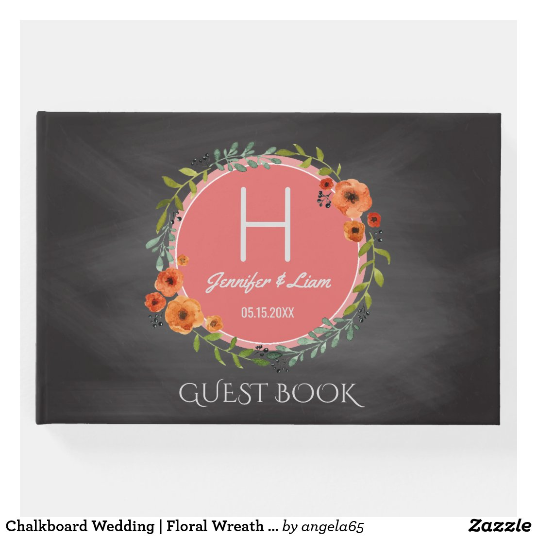 Chalkboard Wedding | Floral Wreath Boho Monogram Guest Book