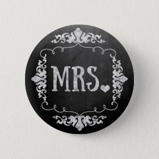 "Chalkboard Wedding ""Mrs."" Button Pin"