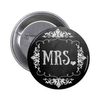 "Chalkboard Wedding ""Mrs."" Button Pin"