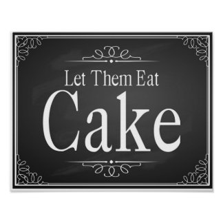 "Chalkboard Wedding party ""Let them eat cake"" print"
