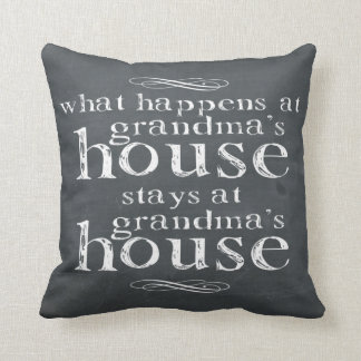Chalkboard What Happens At Grandma's House Throw Pillow