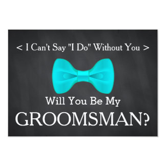 Chalkboard Will You Be my Groomsman Card