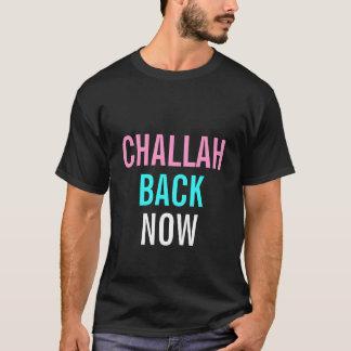 Challah Back Now T-Shirt