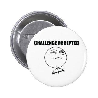 Challenge Accepted 2 Inch Round Button