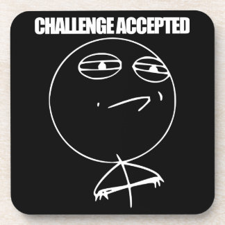 Challenge Accepted Beverage Coaster