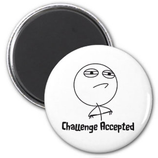 Challenge Accepted Black & White Text 2 Inch Round Magnet