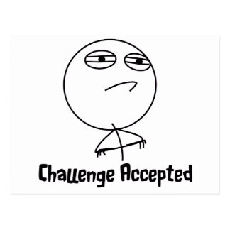 Challenge Accepted Black & White Text Post Card