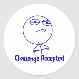 Challenge Accepted Blue & White Text Classic Round Sticker