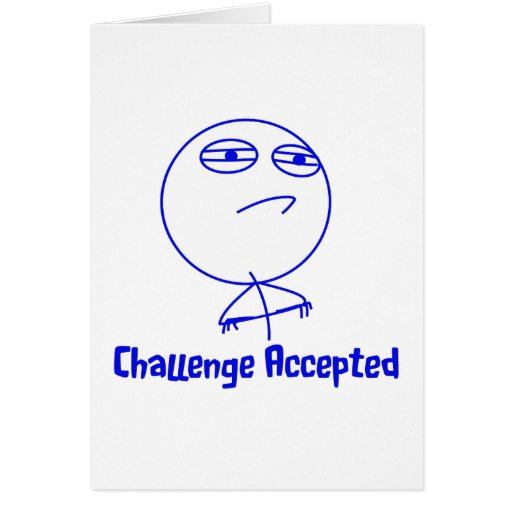 Challenge Accepted Blue & White Text Greeting Card