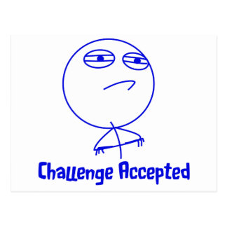 Challenge Accepted Blue & White Text Postcard