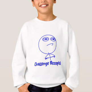 Challenge Accepted Blue & White Text Sweatshirt