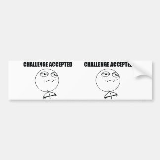 Challenge Accepted Car Bumper Sticker