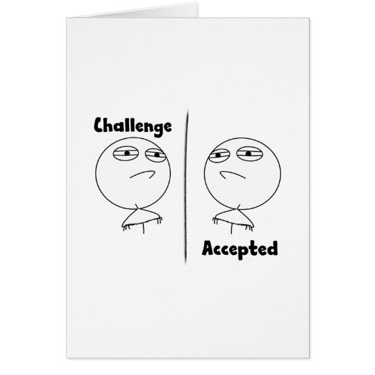 Challenge Accepted! Card